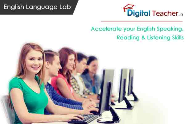 Accelerate your English speaking, reading & listening skills through Digitalteacher English lab software