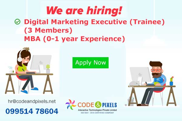 Code and Pixels hiring Digital Marketing Executives