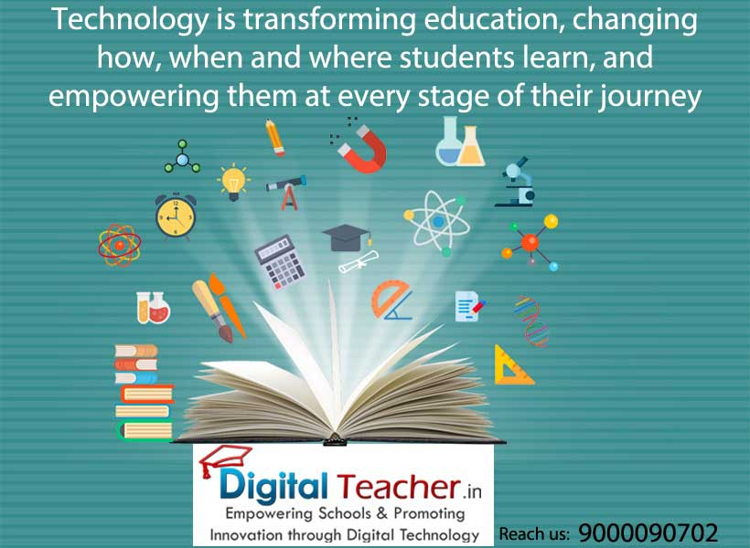 Technology is transforming the Education - Digital Teacher