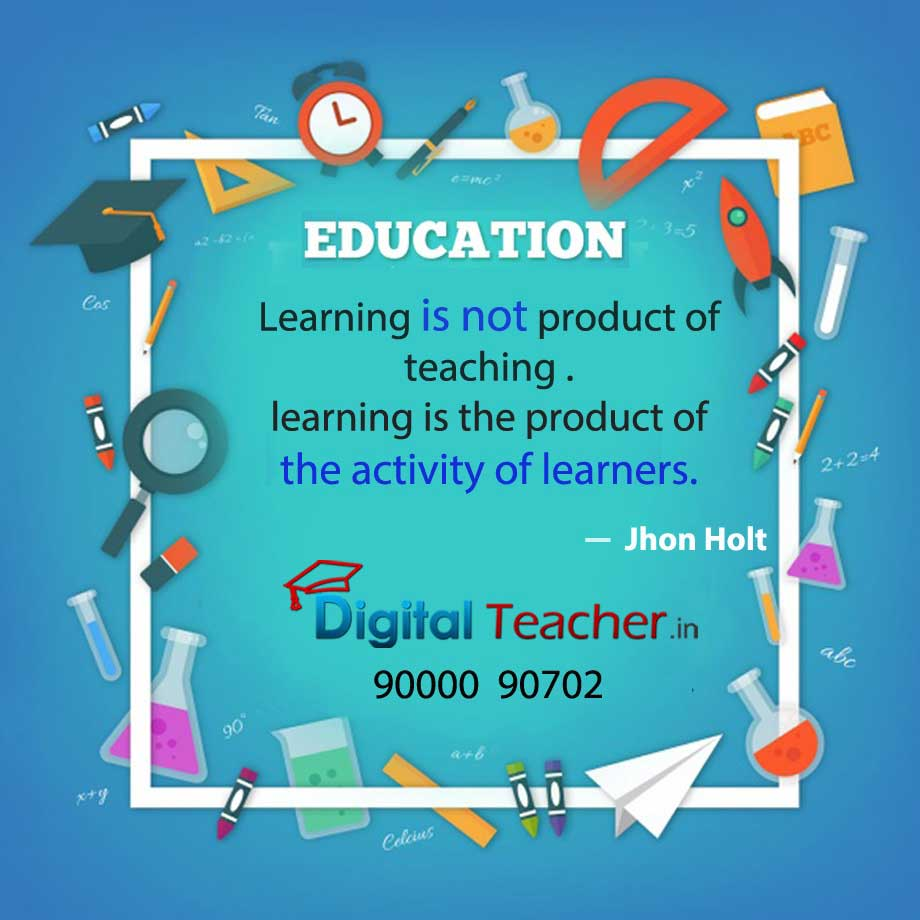 Learning is the product of the activity of learners - Digital Teacher